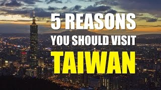 The 5 Reasons Why You Should Visit TAIWAN!! 老外非來台灣不可的5個理由│A Laowai