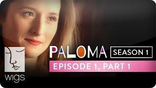 Web-série Paloma - Episode 1