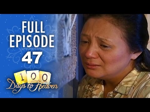 100 Days To Heaven - Episode 47