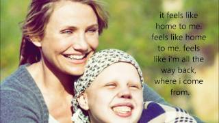 Feels Like Home - Edwina Hayes Lyrics (My Sister's Keeper Theme Soundtrack)