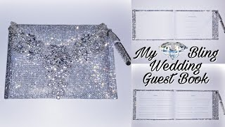 My DIY Bling Wedding Guest Book!