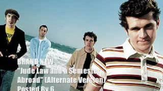 Brand New - Jude Law & A Semester Abroad (Alternate Version)