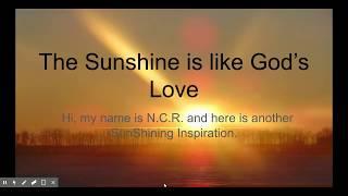 The Sunshine is like God's Love