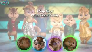 Chipmunks & Chipettes - Say Hey [Lyrics](Happy Birthday Jacob!)