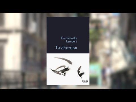 Emmanuelle Lambert - La désertion