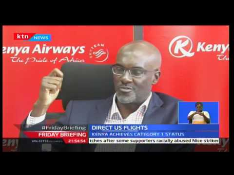 Kenyan airlines like Kenya airways will need to apply for approval to code-share with U.S. airlines