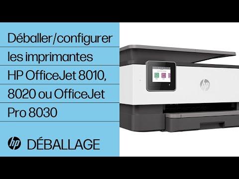 Comment déballer et configurer les imprimantes de la gamme HP OfficeJet 8010, 8020 ou OfficeJet Pro 8030