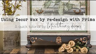 Using Decor Wax!