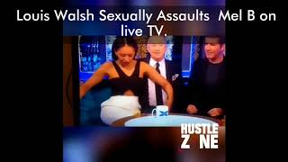 X-Factors Loui Walsh Sexually Assaults Mel B on  live TV.