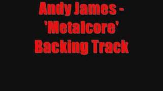 """Video thumbnail of """"Andy James Metalcore Backing Track from Guitar Idol"""""""
