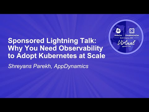 Image thumbnail for talk Sponsored Lightning Talk: Why You Need Observability to Adopt Kubernetes at Scale