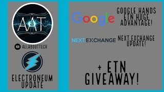 Electroneum handed HUGE Advantage by Google!, Next Exchange Update + an ETN Giveaway!
