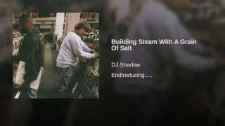 Building Steam With A Grain Of Salt