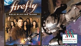 Game Geeks #243 Firefly RPG by Margaret Weis Productions
