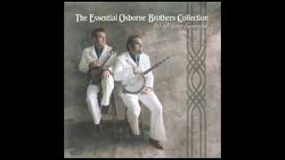 Take Me As I Am Or Let Me Go - The Osborne Brothers - The Essential Osborne Brothers Collection