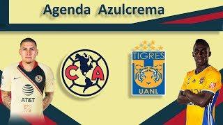Agenda Azulcrema |  El Más Grande América  vs Tigres  | G⚽️L