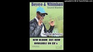 Boyoyo & Mthimbane sound blasters - Sidl'okukhona 2016