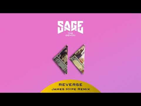 Sage The Gemini -  Reverse (James Hype Remix) [Official Audio]