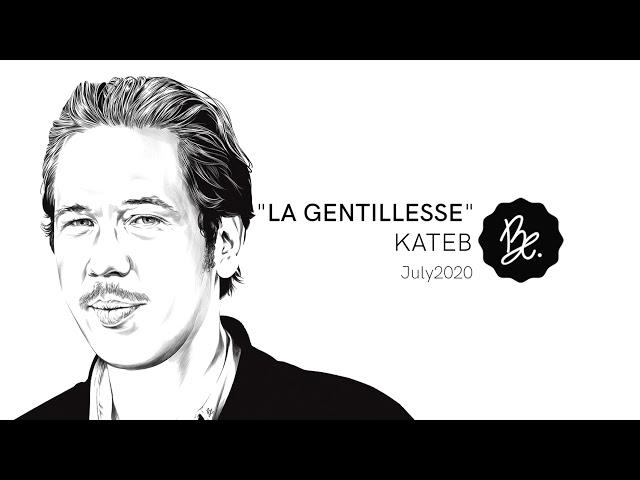 La Gentillesse - BON ENTENDEUR