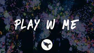 Bailey Bryan - play w/ me (Lyrics) - YouTube