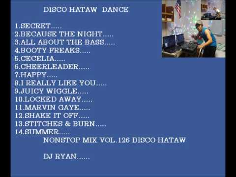 Nonstop mix vol.126(disco hataw)mix by ryan …..