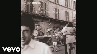 Patrick Bruel, Charles Aznavour - Ménilmontant (Audio)