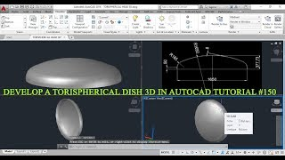 HOW TO DEVELOP A TORISPHERICAL DISH 3D BY USING AUTO CAD TUTORIAL #150