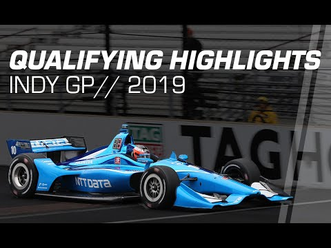 2019 NTT IndyCar Series: Indy GP Qualifying Highlights