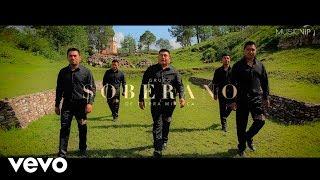 Grupo Soberano De Tierra Mixteca - El Ejemplo (Video Oficial) 2017