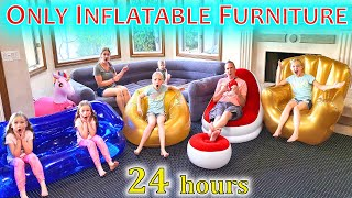 Only Inflatable Furniture for 24 Hours!!!
