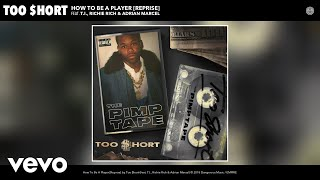 How To Be A Player [Reprise] (Audio) - Too Short feat. Adrian Marcel (Video)