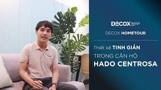 [Decox Home Tour] Trải nghiệm căn hộ Hado Centrosa 52m2