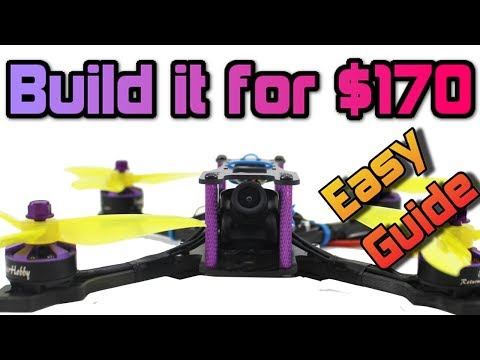 how-to-build-a-110mph-fpv-racing-drone-for-under-$180-full-build-guide--giveaway