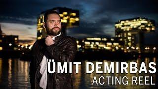 Ümit Demirbas - Acting Reel (2017)