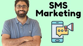 SMS Marketing Overview - How it works?
