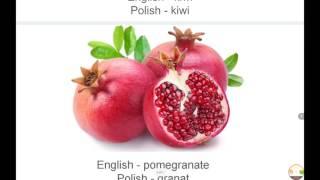 Names of common fruits in Polish. Nazwy popularnych owocòw po Angielsku (2)