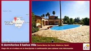 preview picture of video '6 dormitorios 6 baños Villa se Vende en Santa Maria Del Cami, Mallorca, Spain'