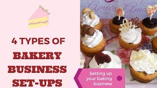 4 Types Of Bakery Business Set Ups