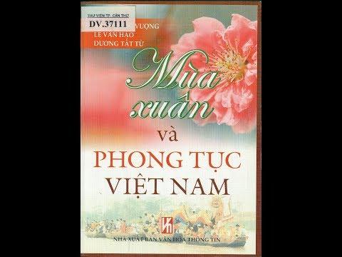 Mùa xuân và phong tục Việt Nam