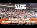 Download Video #VLOG BERGETARNYA STD.GBK DI SAAT PERSIJA JUARA  FINAL PIALA PRESIDEN 2018