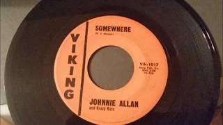 Somewhere  By: Johnnie Allan ~~Donna Lynn