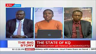 The Big Story: The state of KQ