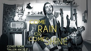 Bob Dylan - Come Rain Or Come Shine (cover from FALLEN ANGELS)