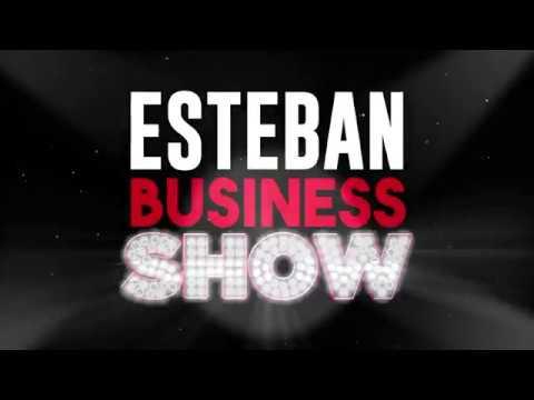 Esteban : Business Show