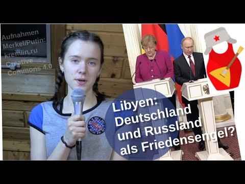 Libyen: Deutschland und Russland jetzt als Friedensengel? [Video]
