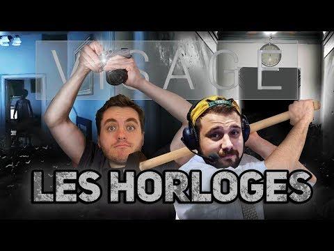 Visage #8 : LES HORLOGES !!!!!!