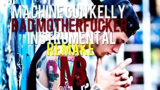 MGK - Bad  Motherfucker (Instrumental)