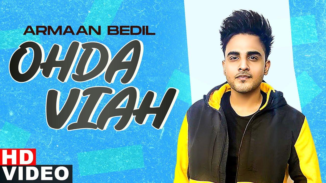 Ohda Viah Lyrics - Armaan Bedil Full Song Lyrics | Lyricworld.xyz