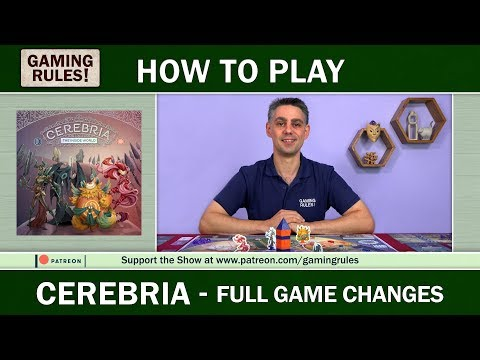 Cerebria - Changes for the full game from Gaming Rules!