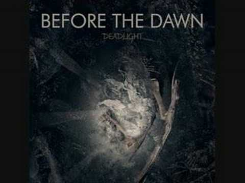 Before the dawn - Dead song